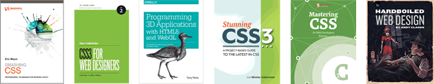 Smashing CSS, CSS3 for web designers, Programming 3D Applications with HTML5 and WebGL and more.
